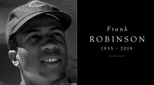 Baseball Hall Of Famer Frank Robinson Leaves Behind A Powerful Legacy