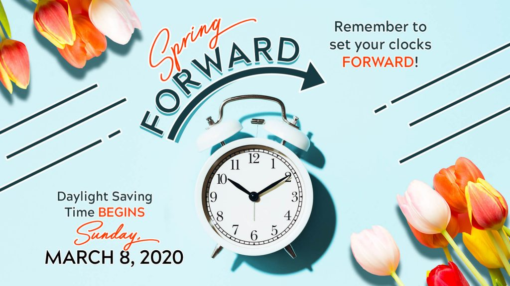 Change Your Clocks: Daylight Saving Time Starts This Sunday