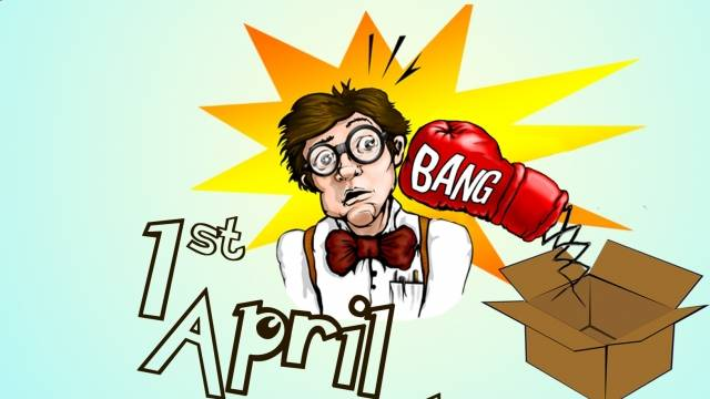 Brace Yourselves - April Fool's Day Is Almost Here!